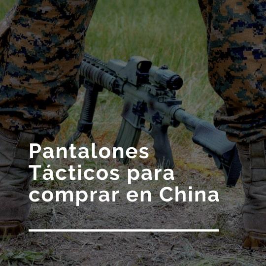 mejores Pantalones Tácticos para comprar en China
