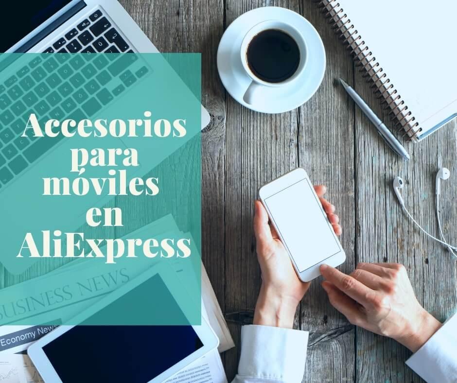 Mejores marcas de accesorios para móviles en AliExpress